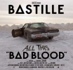 Bastille ‎– All This Bad Blood RSD 2020