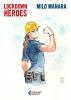 Lockdown Heroes by Milo Manara Signed Edition